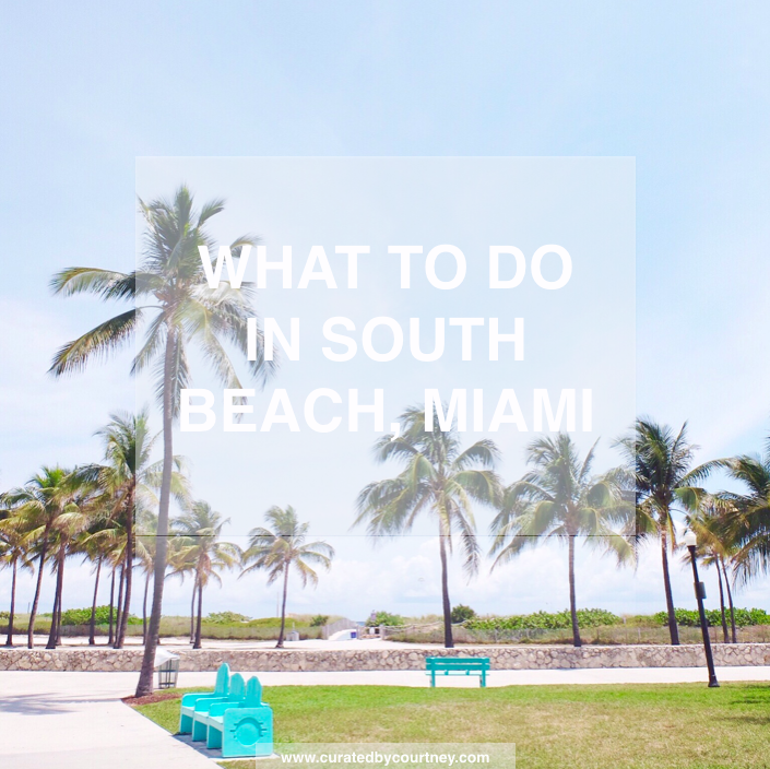 What to Do in South Beach, Miami