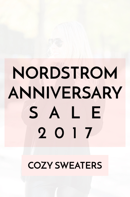 Nordstrom Anniversary Sale Early Access 2017 Best Sweaters for Women