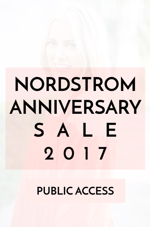 Nordstrom Anniversary Sale Public Access 2017 | In-Stock Sale Favorites