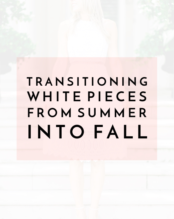 White Isn't Just for Summer | Pieces to Transition all Year Long