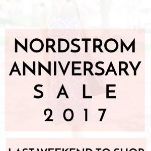 Nordstrom Anniversary Sale Last Weekend to Shop